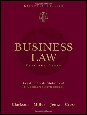 Business Law: Text and Cases (Available Titles CengageNOW) Clarkson, Kenneth ...