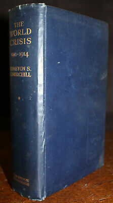 1927 The World Crisis 1911-1914 by Winston Spencer CHURCHILL Vol I Later Edition