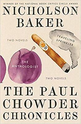 The Paul Chowder Chronicles: The Anthologist and Traveling Sprinkler, Two Nov...