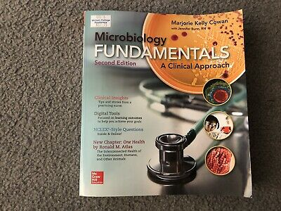 Microbiology Fundamentals : A Clinical Approach by Marjorie Kelly Cowan and...
