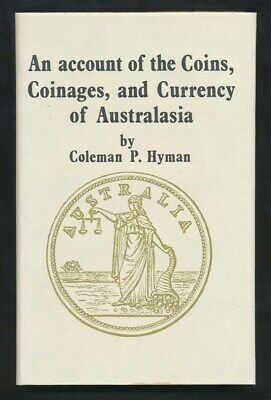 Coins, Coinages & Currency of Australasia 1893. Hyman, 159 Pgs, SCARCE Book