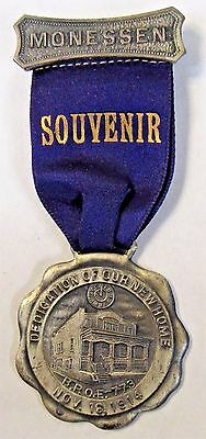 1914 BPOE MONESSEN PA. Elks Dedication of New Home medal badge +