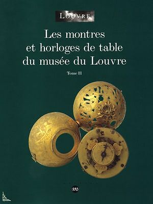 Watches and table Clocks of the Louvre Museum Vol. 2