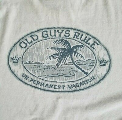 1a0b3b68 OLD GUYS RULE permanent vacation t-shirt mens white tee - $9.99 ...