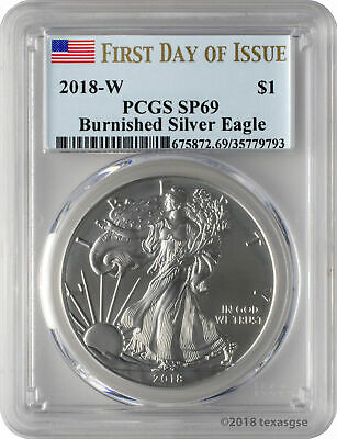 2018-W $1 Burnished American Silver Eagle PCGS SP69 First Day of Issue
