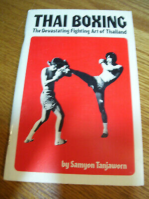 Thai Boxing Fighting Art Of Thailand Tanjaworn PB 1975 Near Mint Condition Book