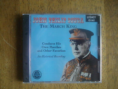 The March King: John Phillip Sousa Conducts His Own Marches and Other Favorites