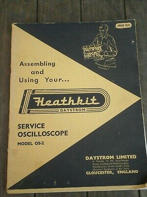 Heathkit Service Oscilloscope Model Os-2 Assembly & User Instructions C1967