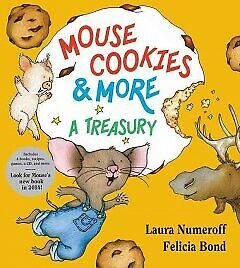 Mouse Cookies & More - NEW - 9780061137631 by Numeroff, Laura Joffe/ Bond, Felic