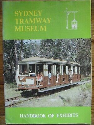 Sydney Tramway Museum Handbook Of Exhibits...south Pacific Railway   50 Pages