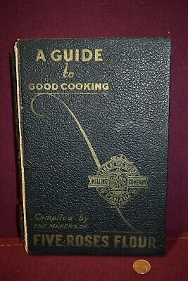 Lake Of The Woods Milling Company 1932 Canada A Guide To Good Cooking Cook Book