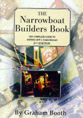 The Narrowboat Builder's Book - By Graham Booth - 3rd Edition - Informative P/B