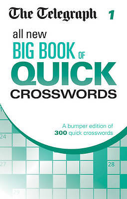 The Telegraph All New Big Book of Quick Crosswords 1 (The Telegraph) NEW Book