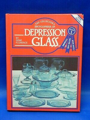 The Collectors Encyclopedia Of Depression Glass Gene Florence 5th Edition