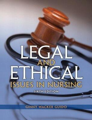 **PDF** Legal and Ethical Issues in Nursing 6th Edition by Guido **PDF**