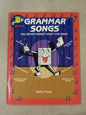 Grammar Songs: Learning w/ Music by Kathy Troxel (Student Textbook) Sing