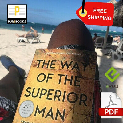 [PDF]: The Way of the Superior Man 🔥 by David Deida 📱 EB00K  Fast Delivery 🔒
