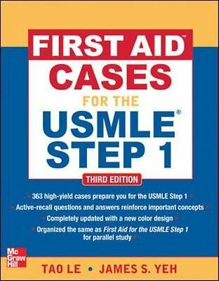 First Aid Cases for the USMLE Step 1, Third Edition (First Aid USMLE), , James Y