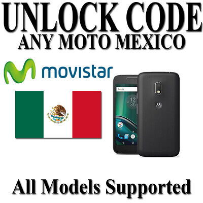 MOVISTAR MEXICO UNLOCK CODE FOR MOTO G7 PLAY G6 G5 G4 Plus E4 E5 ALL SUPPORTED