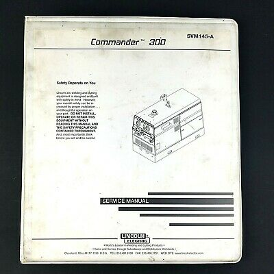 Lincoln Electric Commander 300 Service Manual SVM145-A