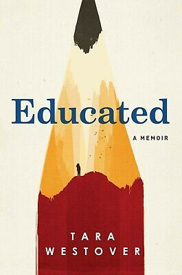 A Memoir : Educated by Tara Westover (2018, eBooks)