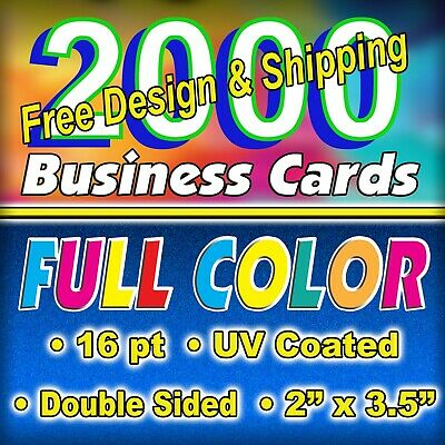 2000 16pt. High Gloss Full Color BC - DOUBLE SIDED - FREE Design/Ship $ 36.25