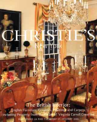Christie's The British Interior: English Furniture,Ceramics, Crawford Collection