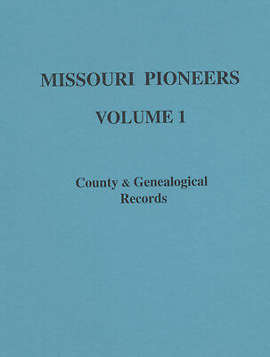 Missouri MO Pioneers Volume I GENEALOGY History