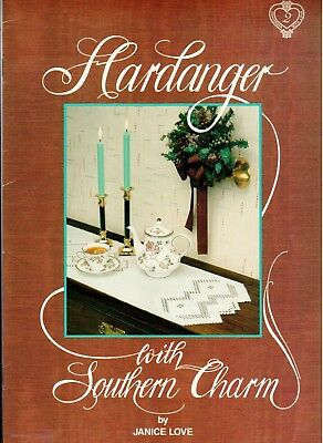 Hardanger with Southern Charm Book 2 by Janice Love