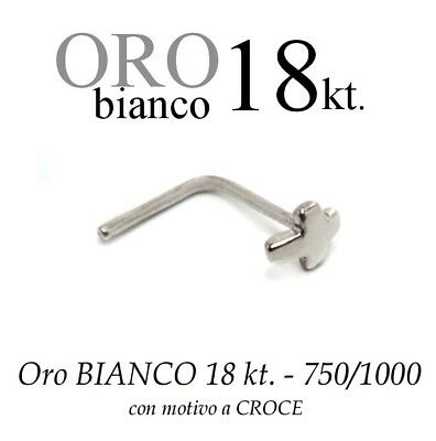 Piercing da naso nose ORO BIANCO 18kt.con CROCE liscia white GOLD with CROSS