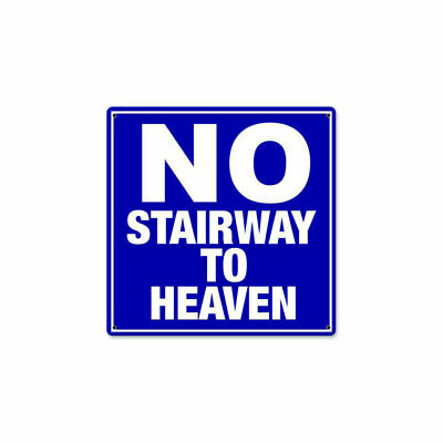 VINTAGE SIGN Made USA No Stairway 12 x 12