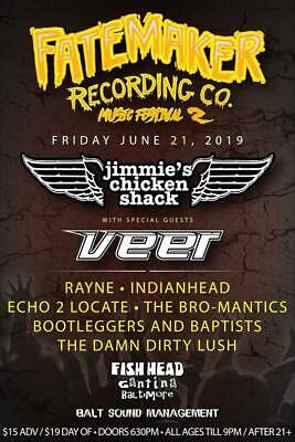 Jimmies Chicken Shack VEER, RAYNE Tickets June 21 Baltimore MD Fish Head Cantina
