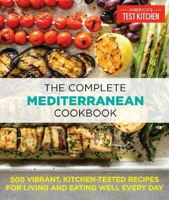 The Complete Mediterranean Cookbook: 500 Vibrant, Kitchen-Tested Recipes ✅ PDF ✅