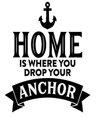 Home is where you drop your anchor Wine Bottle Vinyl Sticker
