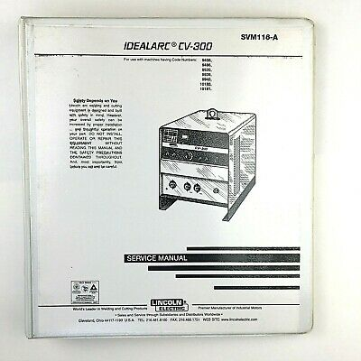 Lincoln Electric IDEALARC CV-300 Service Manual SVM116-A