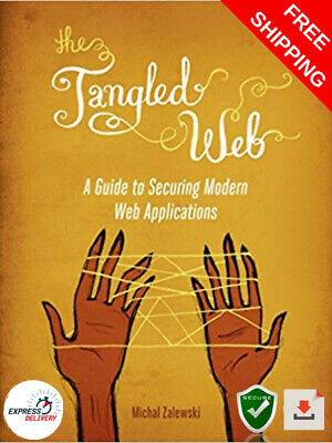 [PDF] The Tangled Web :💣A Guide to Securing Web Applications🔒 by M.Zalewski⚡️