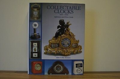 Collectable Clocks, 1840-1940 Alan & Rita Shenton H/B 2001 3rd Edition ACC (c)