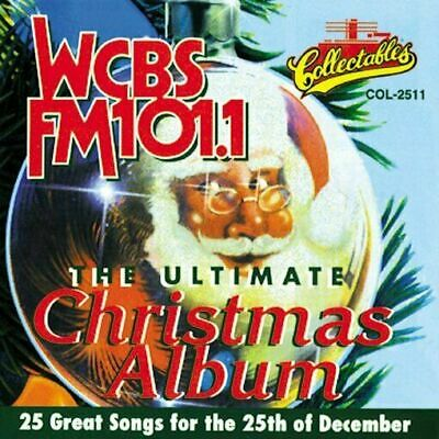 Various Artists : WCBS-FM 101.1 - The Ultimate Christmas Album CD
