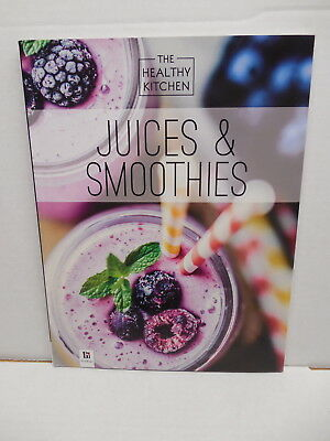 Juices & Smoothies Healthy Kitchen Recipe Guide Book Healing Gourmet Elixers