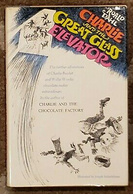 Roald Dahl's Charlie and the Great Glass Elevator HB w/DJ 1972 1st Edition