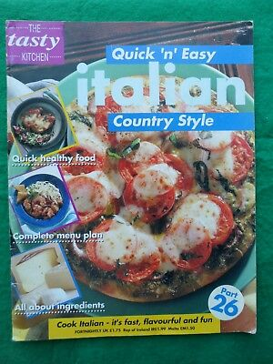 Tasty Kitchen Quick 'n' easy Cooking partwork # 26 Italian country style