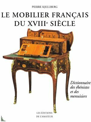 French furniture of the 18th century by P. Kjellberg