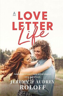 A Love Letter Life by Jeremy Roloff and Audrey Roloff (2019, eBooks)