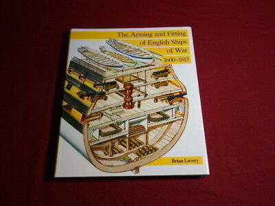 101008 Lavery *THE ARMING AND FITTING OF ENGLISH SHIPS OF WAR* 1600-1815 HC +Abb