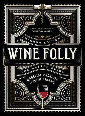 Wine Folly: Magnum Edition: The Master Guide (eb00k)