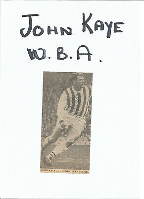 Football Autograph John Kaye Signed Newspaper Picture West Bromwich Albion F513
