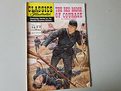 CLASSICS ILLUSTRATED COMIC No. 98 Red Badge of Courage HRN 124 -  1/3