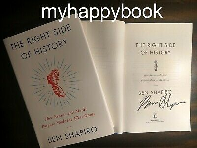 SIGNED The Right Side of History by Ben Shapiro, autographed, new