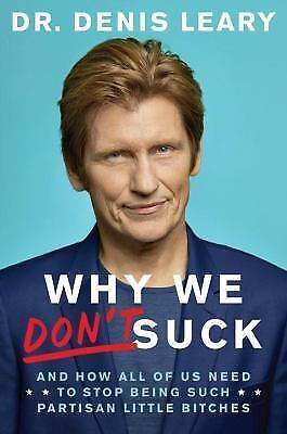 SIGNED Why We Don't Suck by Denis Leary, autographed, new