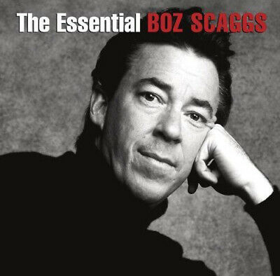 Boz Scaggs - The Essential Boz Scaggs CD NEW